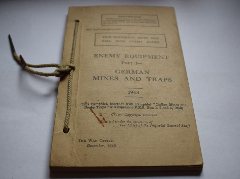 67 Original WW2 British Pamphlet Enemy Equipment Part 1, German Mines & Traps