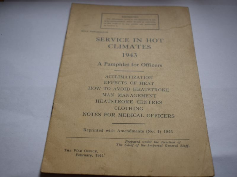 70 WW2 British Pamphlet For Officers, Service in Hot Climates 1943