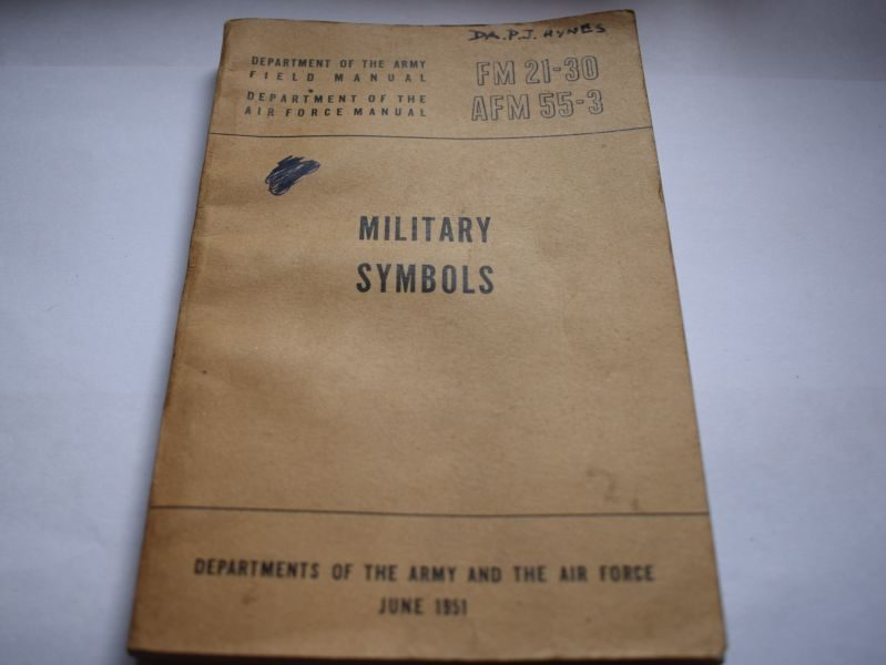 74 Original US Army & USAF Korean War Field Manual on Military Symbols FM 21-30, AFM 55-3