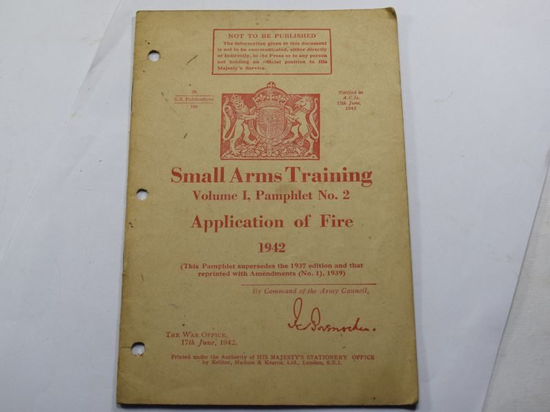BB WW2 Small Arms Training Vol I Pamphlet No 2, Application of Fire 1942