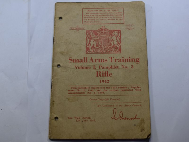 CC WW2 Small Arms Training Vol I Pamphlet No 3, Rifle 1942