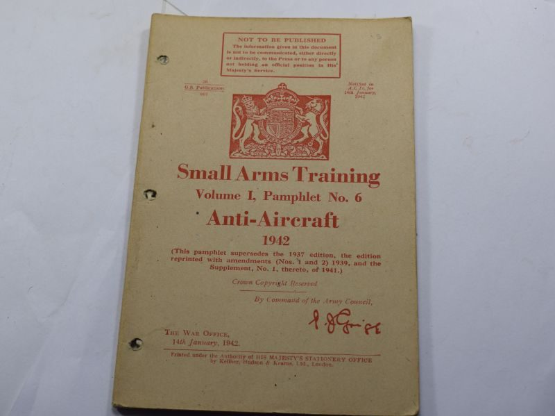 EE WW2 Small Arms Training Vol I Pamphlet No 6, Anti-Aircraft 1942