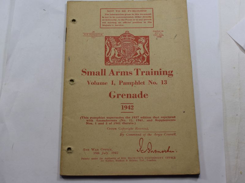 GG WW2 Small Arms Training Vol I Pamphlet No 13, Grenade 1942