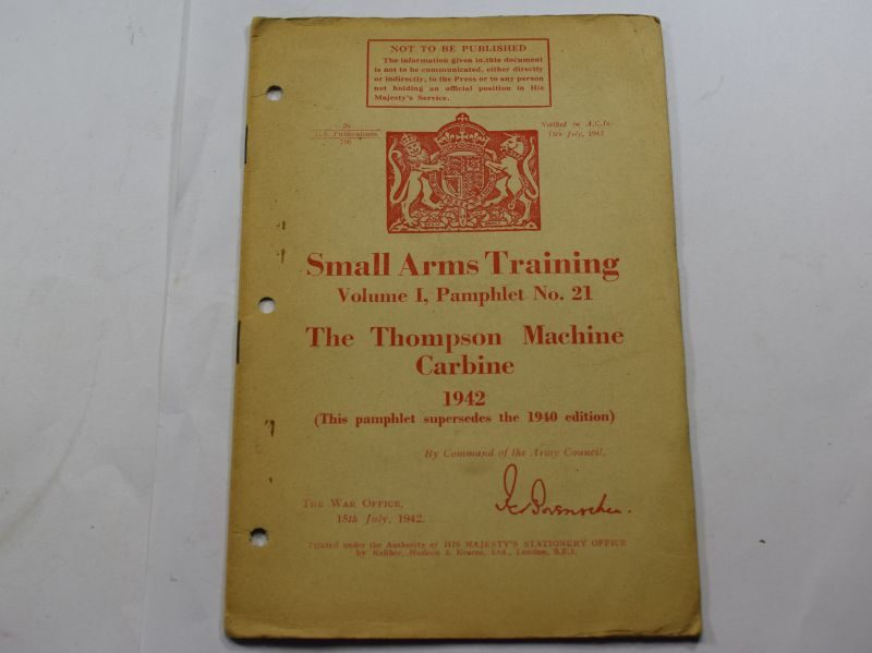 NN WW2 Small Arms Training Vol I Pamphlet No 21, The Thompson Machine Carbine 1942