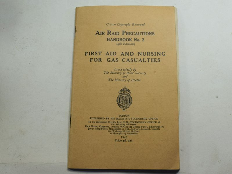 81 Original WW2 Air Raid Precautions Handbook No2 First Aid & Nursing Gas Casualties