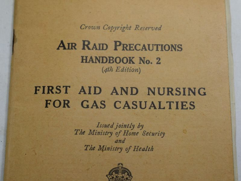 81 Original WW2 Air Raid Precautions Handbook No2 First Aid & Nursing Gas Casualties