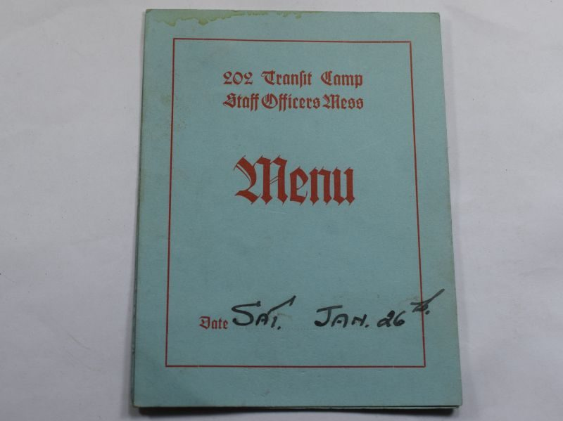 38 Original WW2 202 Transit Camp Officers Mess Meal Menu