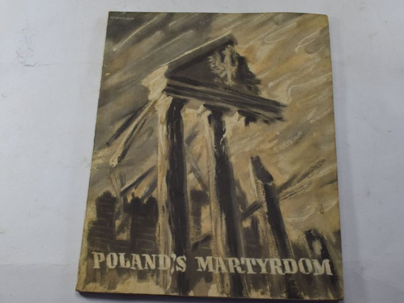Original WW2 Picture Book Poland's Martyrdom Dated 1940