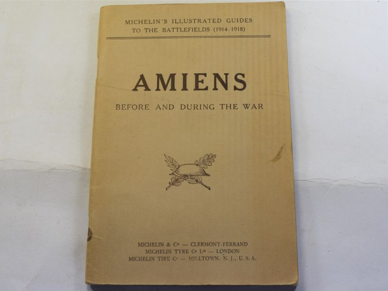 AI) Original 1919 Michelin Guide to The Battlefields, Amiens Before & During the war
