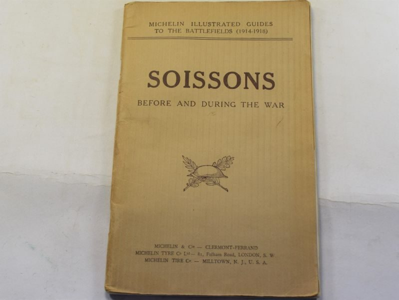 AJ) Original 1919 Michelin Guide to The Battlefields, Soissons Before & During the war