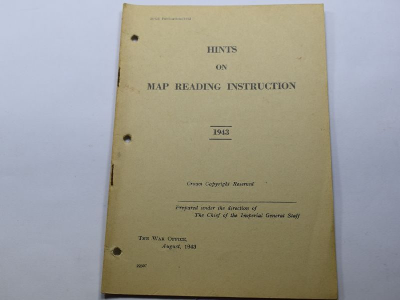 B4) Original WW2 British Army Pamphlet Hints on Map Reading Instruction 1943