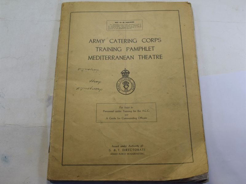 Army Catering Corps Training Pamphlet Mediterranean Theatre Cook Book