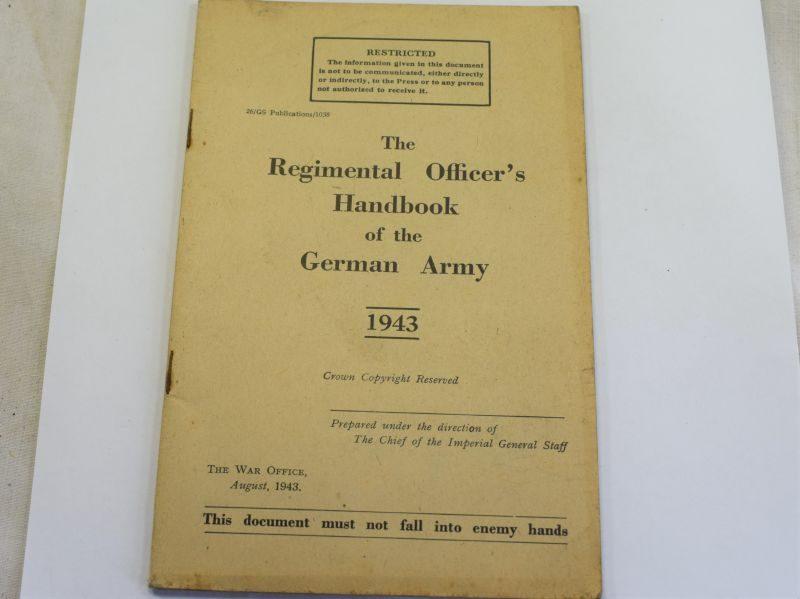 99) WW2 British Pamphlet The Regimental Officers Handbook of the German Army 1943