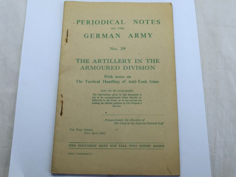 103) WW2 Pamphlet Periodical Notes on the German Army No 39 The Artillery in The Armoured Division 1942