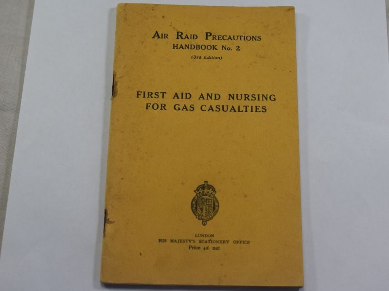 H) WW2 ARP Handbook No2 First Aid & Nursing for Gas Casualties 1939