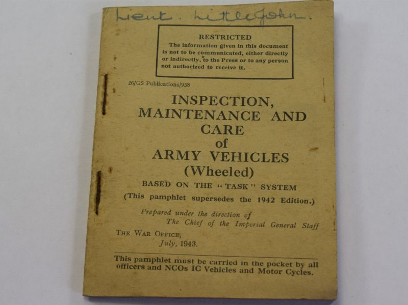 108) Original WW2 British Army Pamphlet Inspection Maintenance & Care of Wheeled Vehicles