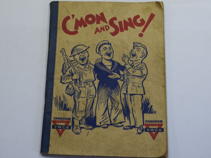 52) Interesting WW2 Canadian YMCA Song Book C'mon & Sing!