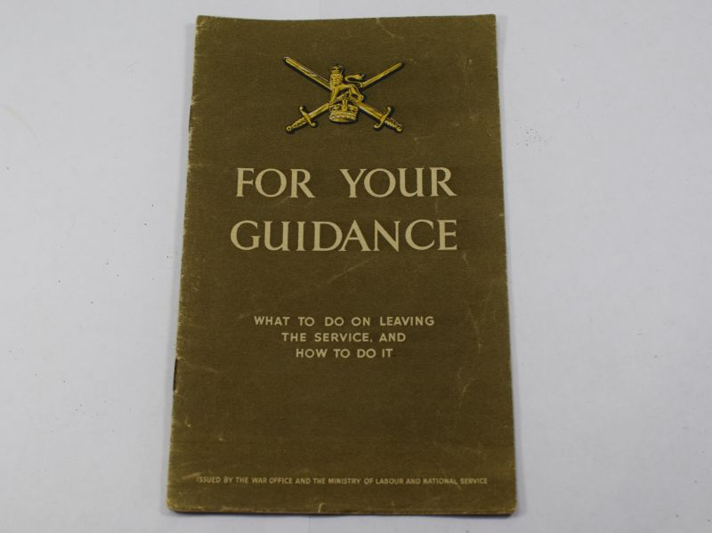 A9) Original Late WW2 Pamphlet, Your Guidance on Leaving The Service