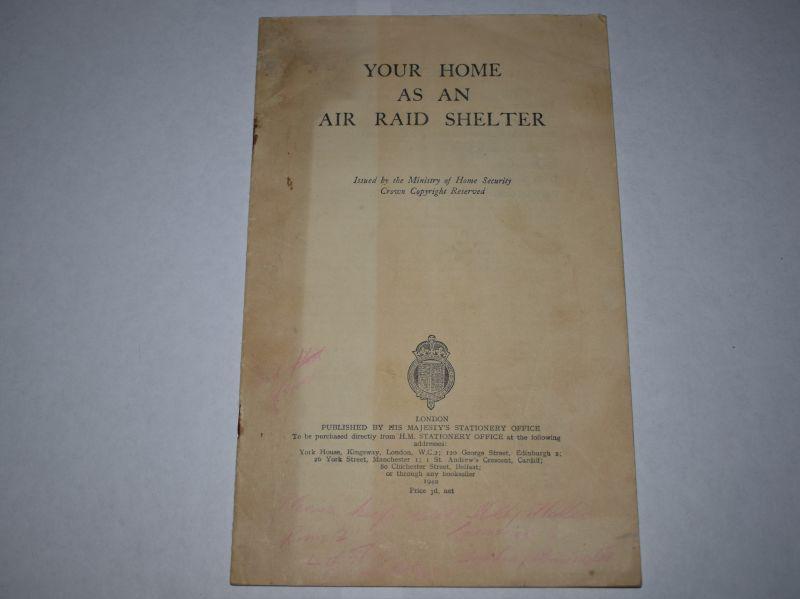 59) Original WW2 Pamphlet Your Home As An Air Raid Shelter 1940