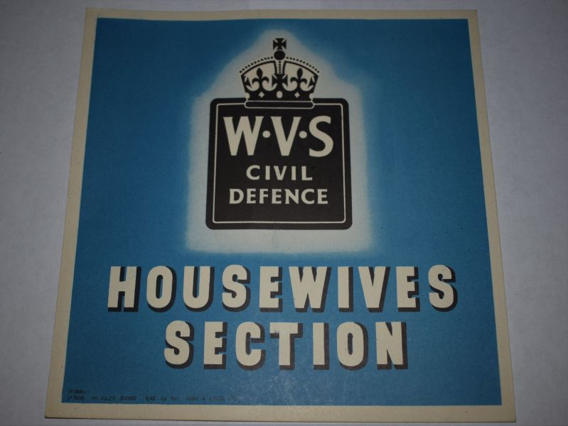 65) Original WVS Civil Defence Housewives Section Window Sign 1942