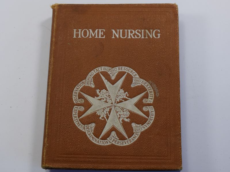 10) Original 1926 Dated St John Ambulance Home Nursing Handbook