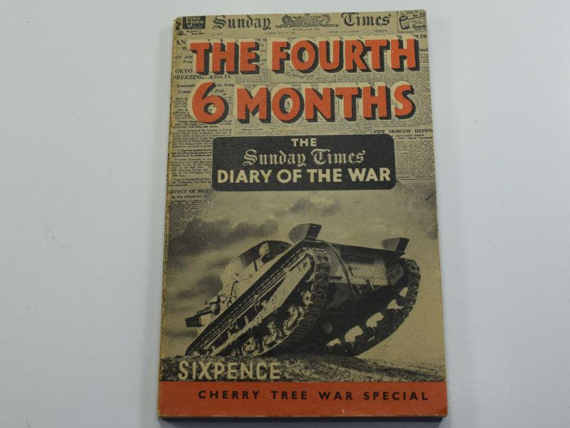 84) The Sunday Times Diary of the War, The 4th 6 months