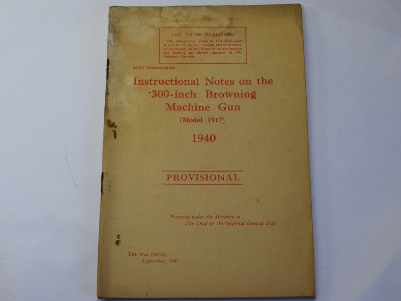 87) Original Instructional Notes on the .300-Inch Browning MG (mod 1917) 1940