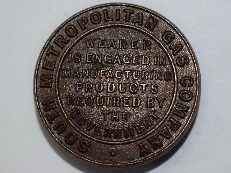 77) Lovely WW1 South Metropolitan Gas Company Bronze Badge
