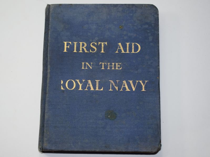 28) Original WW2 Handbook First Aid in The Royal Navy Dated 1939