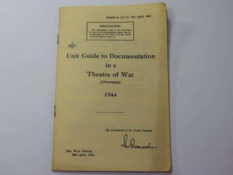 45) Original WW2 British Unit Guide to Documentation in a Theatre of War 1944