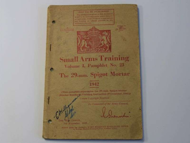 4) Original WW2 Small Arms Training Vol I Pamphlet No23 29mm Spigot Mortar