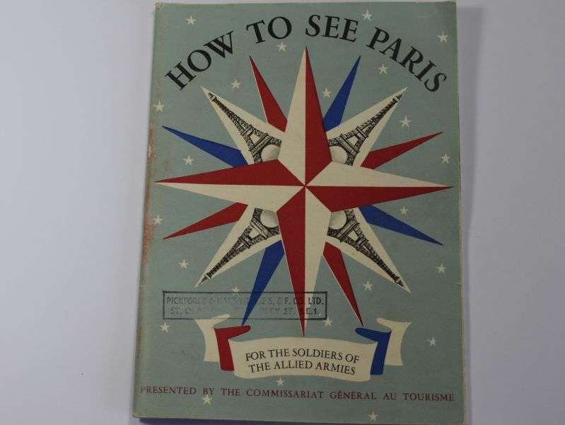 19) Original WW2 How to See Paris, For Soldiers of the Allied Armies