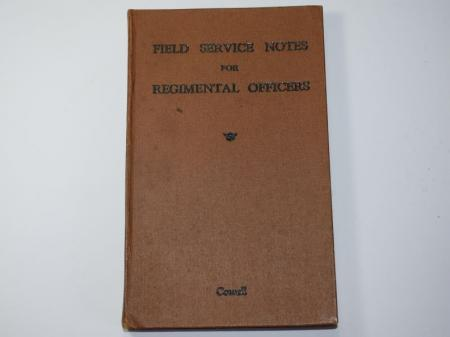 147) WW2 Book Field Service Notes For Regimental Officers 1940