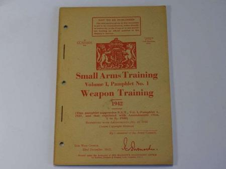 64) Original WW2 British Small Arms Training Pamphlet Vol I No 1 Weapon Training 1942