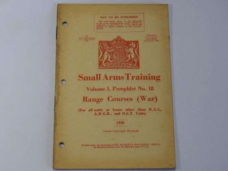 66) Original WW2 British Small Arms Training Pamphlet Vol I No 18 Range Courses (WAR) 1939